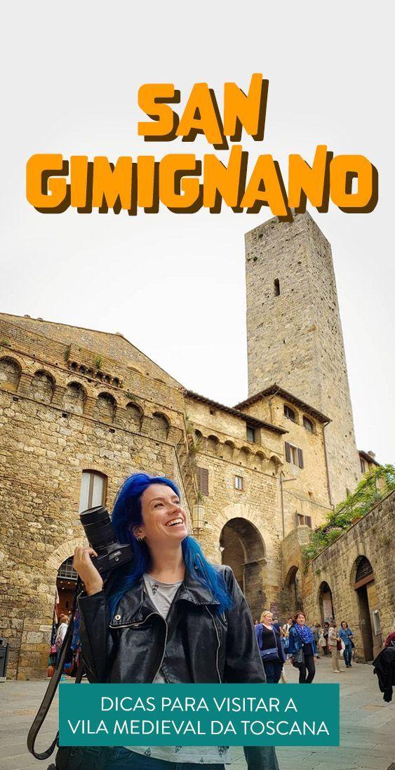 Dicas de San Gimignano: o que fazer na vila medieval da Toscana