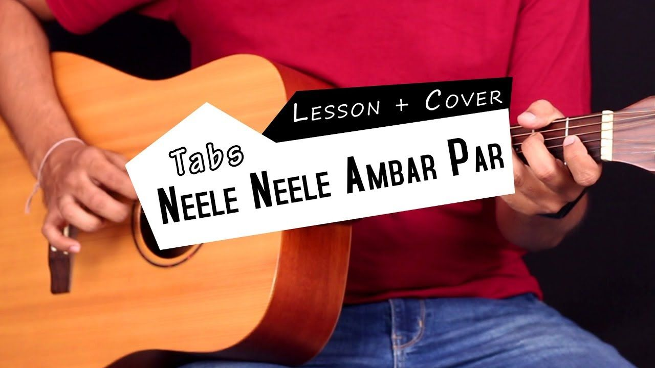Neele Neele Ambar Par Guitar Tabs Lead Wsolo Lesson