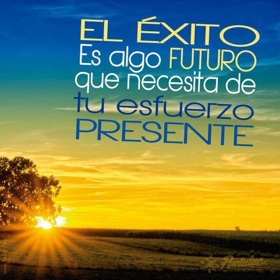 Frases Del Futuro El Exito Frases Del Futuro Frases Y Palabra De Aliento