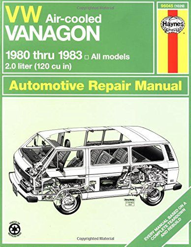 Vw Vanagon Air Cooled 1980 1983 Haynes Manuals Step By Step Procedureseasy To Follow Photographsbased On A Complete Teard Vw Vanagon Repair Manuals Repair