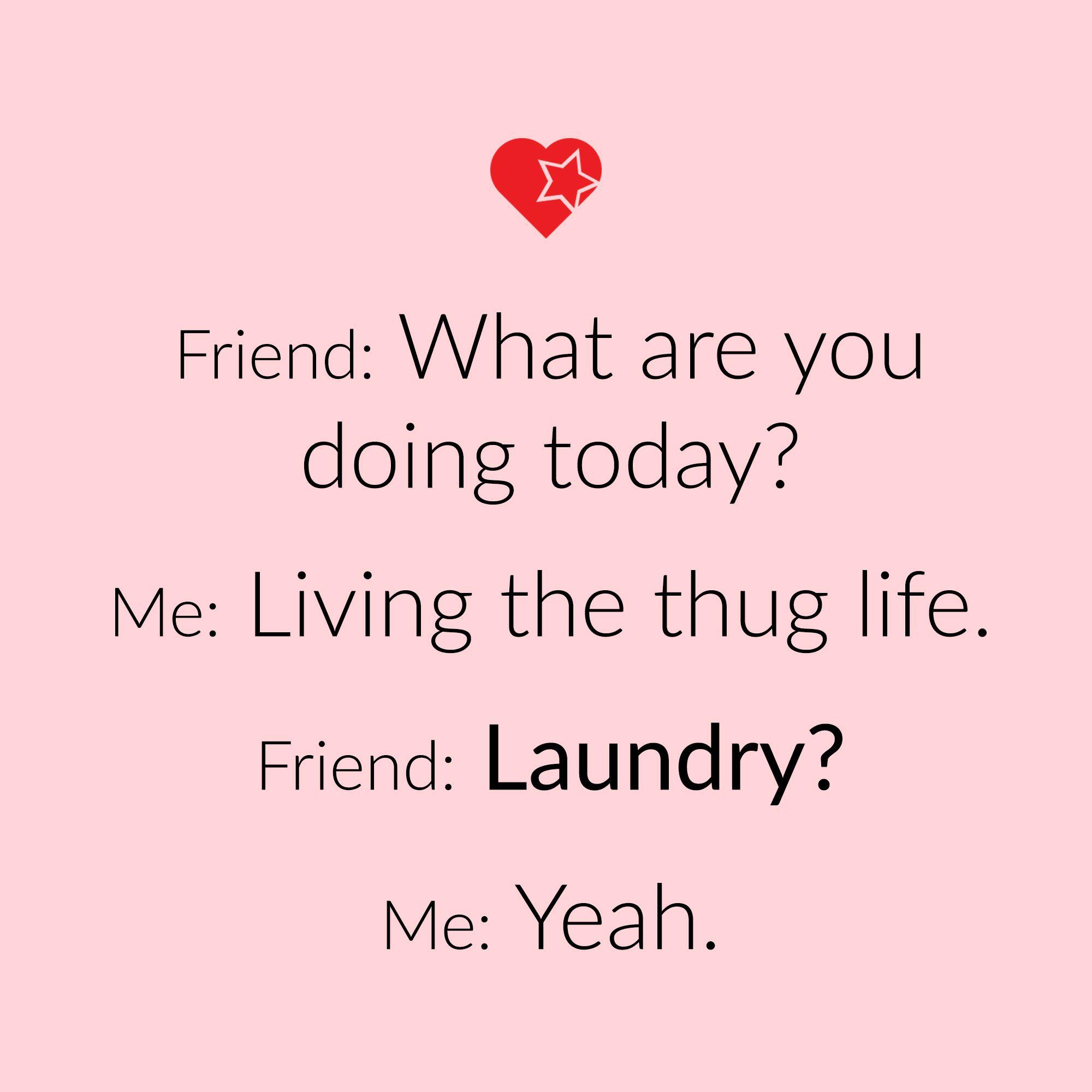 Household Chores Are My Thug Life Mommeme Mommemes Momhumor Momprobs Funnyaf Momsbelike Momtruths Funny Mom Quotes Mom Life Quotes Mom Humor