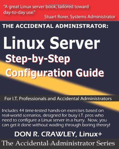 Bestseller Books Online The Accidental Administrator Linux Server