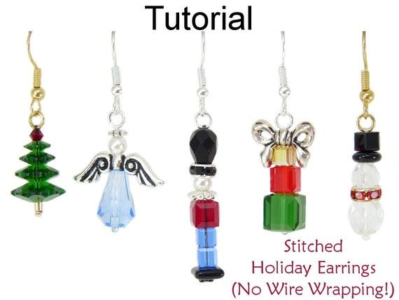 Stitched Holiday Earrings - No Wire Wrapping - Downloadable PDF Beading Tutorial Here's a great new way to make perfectly stacked earrings without headpins or wire wrapping! This is a perfect project for beginners, as well as experienced beaders who aren't big fans of wire wrapping! With over 35