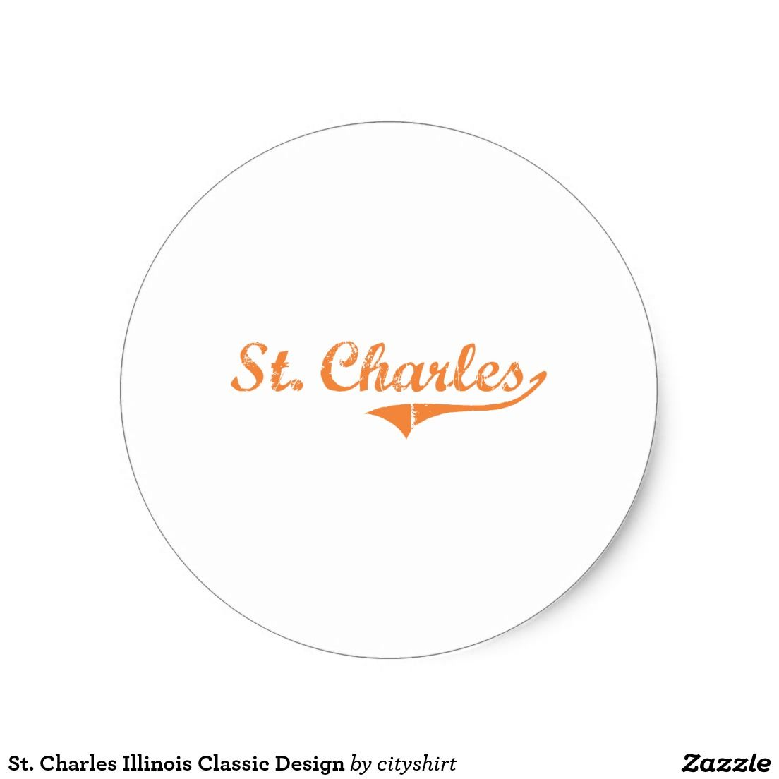 St. Charles Illinois Classic Design Classic Round Sticker