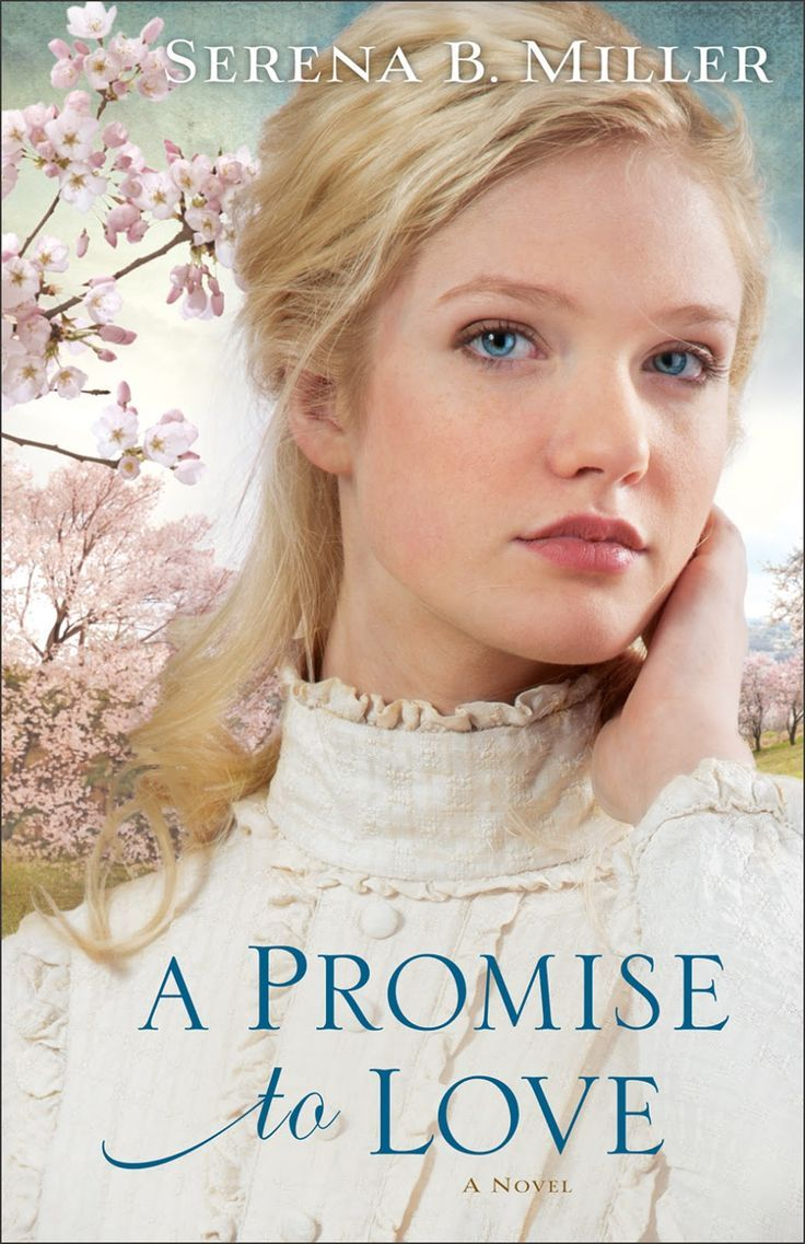Serena B. Miller - A Promise To Love / #awordfromJoJo #ChristianFiction