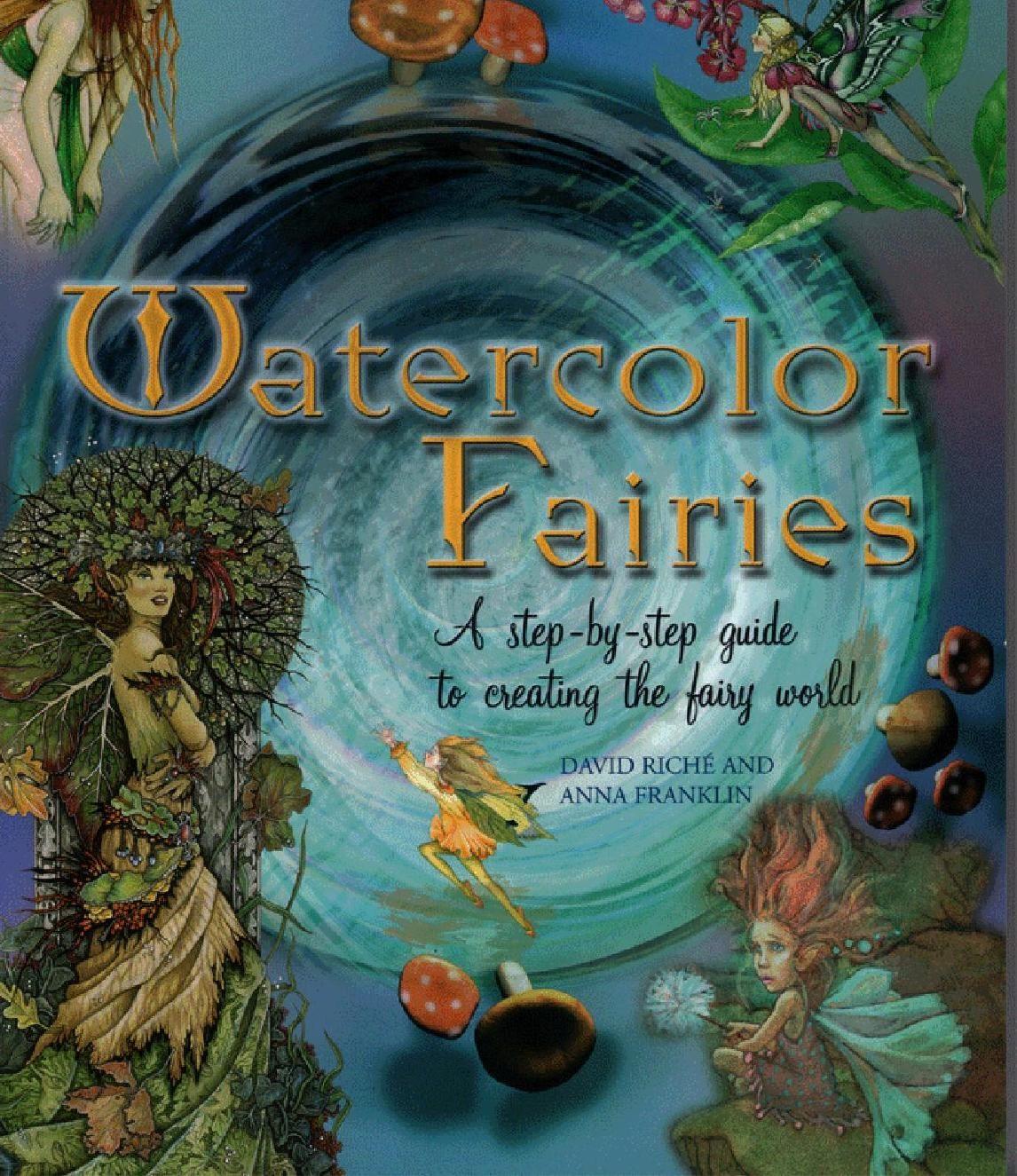 #ClippedOnIssuu from David riche, anna franklin watercolor fairies creating the fairy world