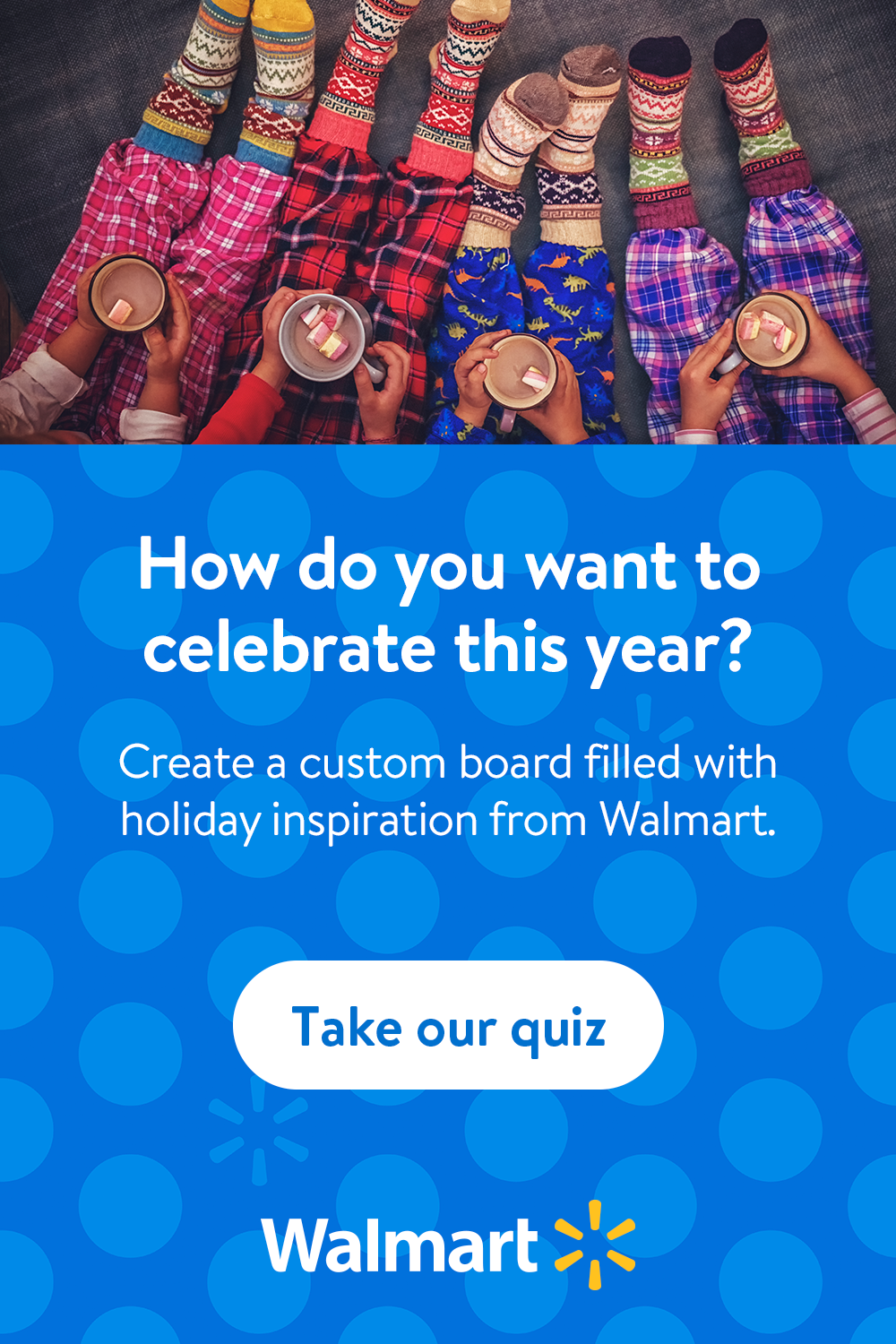 Let's end the year making new holiday memories. Tap the pin to take our quiz & ​let Walmart help you plan the perfect holiday moment for your family with personalized ​gift ideas, recipes & inspiration!​