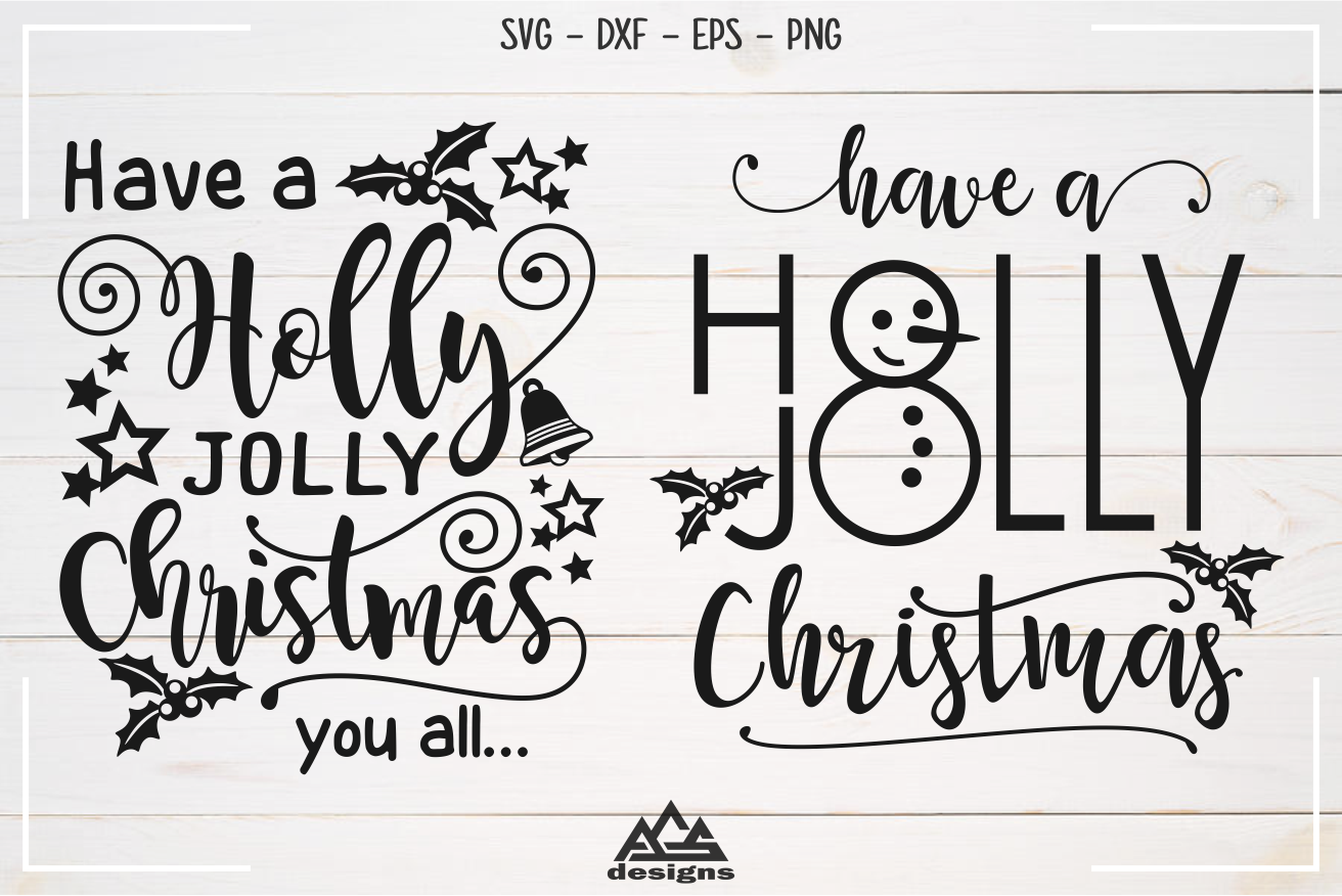 Holly Jolly Christmas Svg Design DIGITANZA Christmas