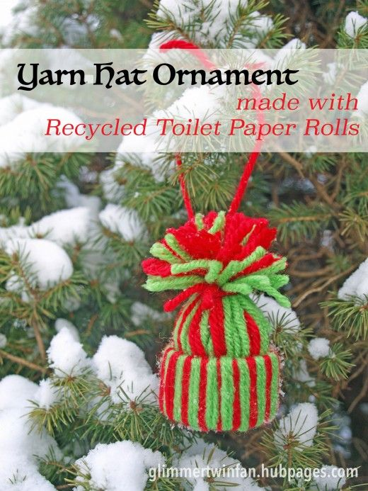 Yarn hat ornament made with recycled toilet paper rolls for How to make a tree out of toilet paper rolls