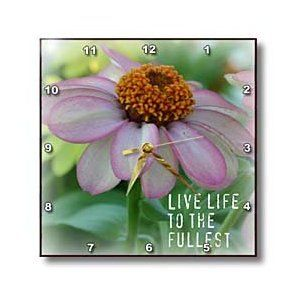 Live Life Pink Zinnia Flower Inspirational Quotes Flowers - Wall Clocks