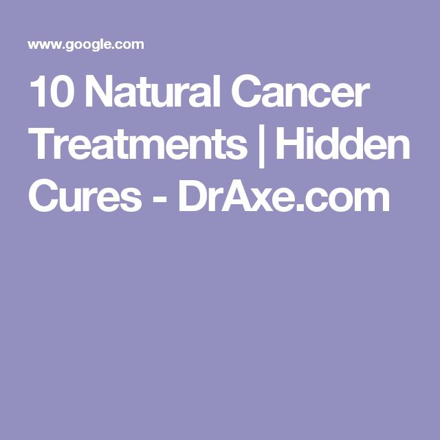 10 Natural Cancer Treatments   Hidden Cures - DrAxe com