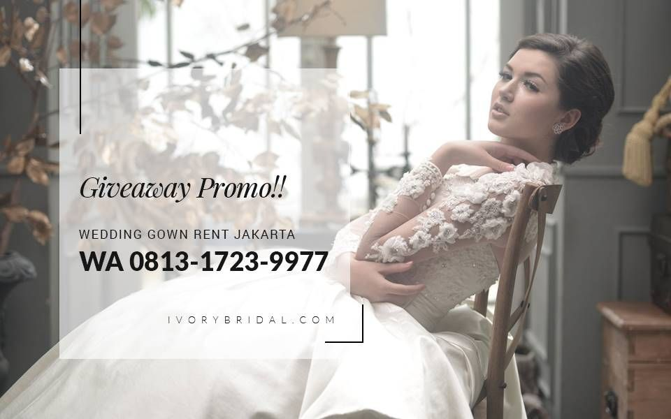 Paket Promo Harga Sewa Baju Pengantin Dresses Bridal