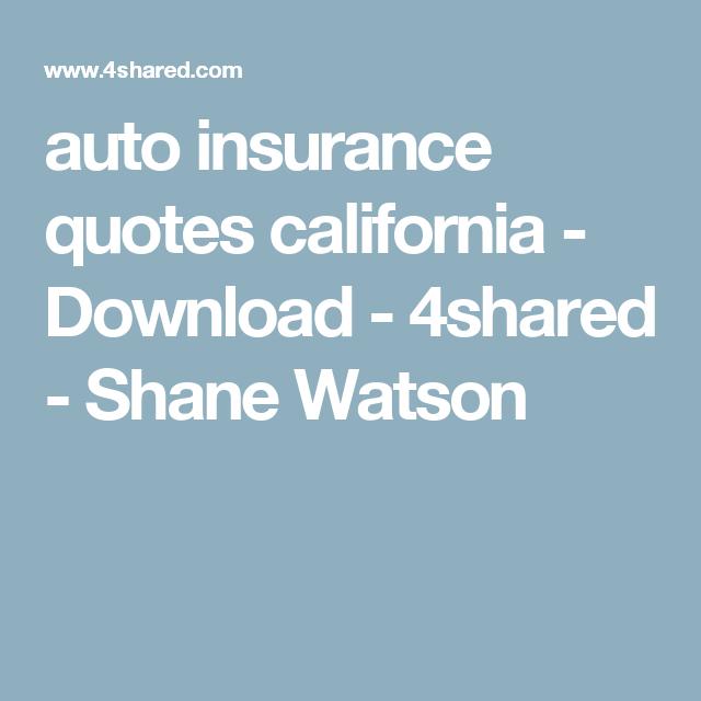 Auto Insurance Quotes California Download 4shared Shane Watson Promaxinsuranceagency Insurance Quotes Car Insurance Insurance Agency