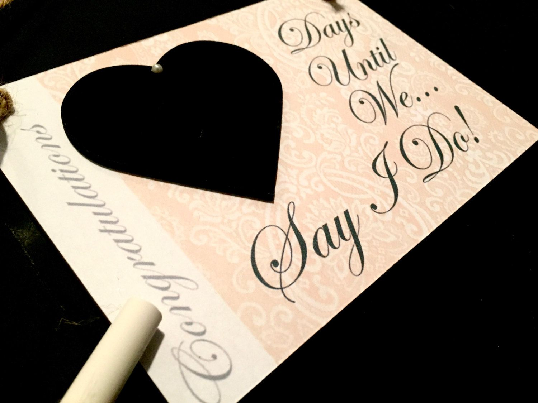 "Engagement gift. Fiancé gift, ""Days Until..We Say I Do"