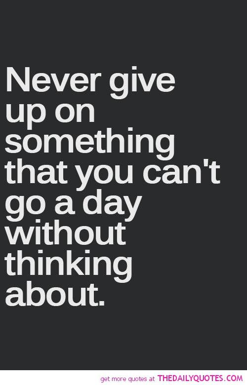 Beautiful Inspiration Giving Up Quotes Inspirational Quotes