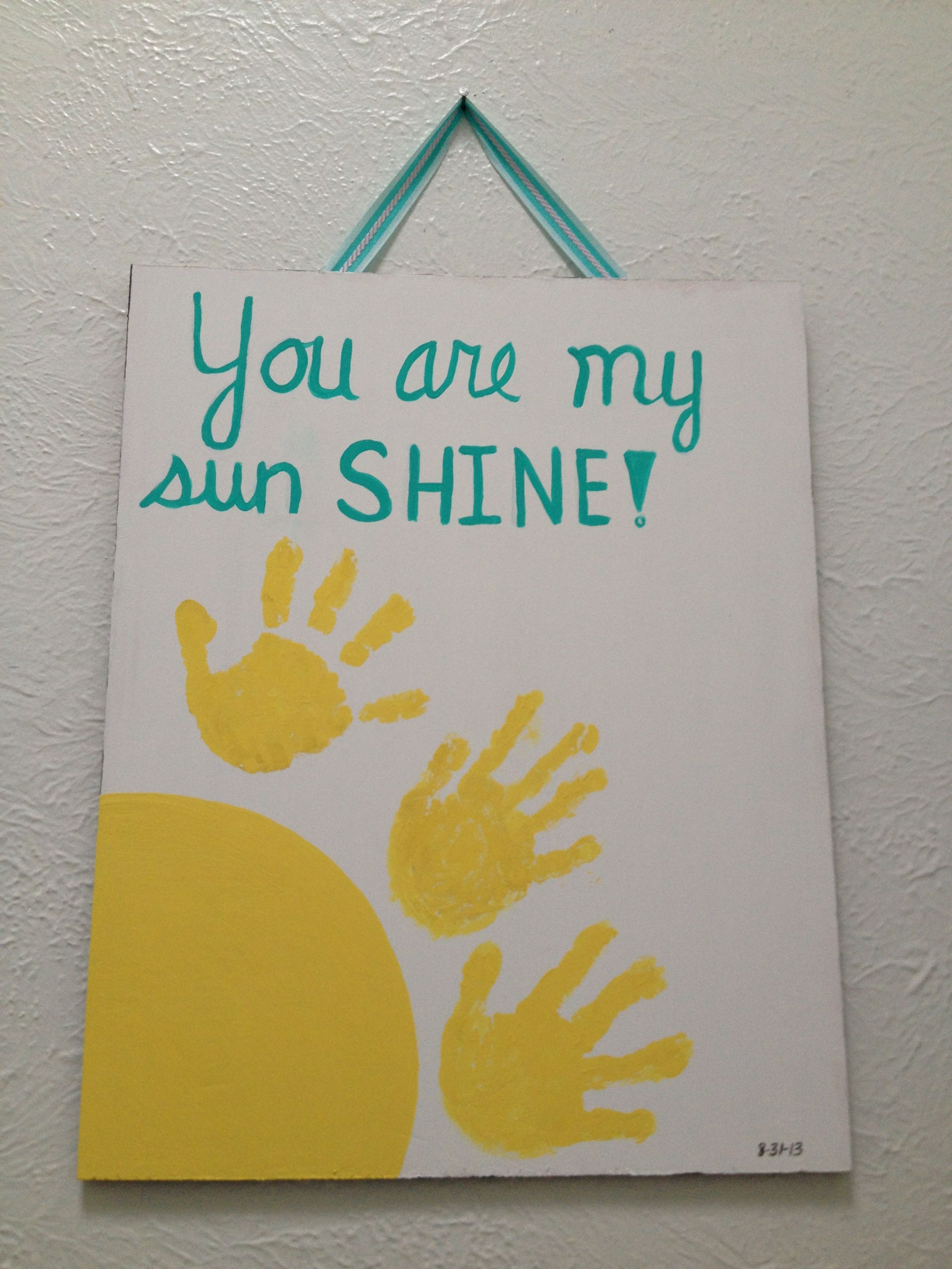 DIY - You are my sunshine artwork with children hand prints. Too ...