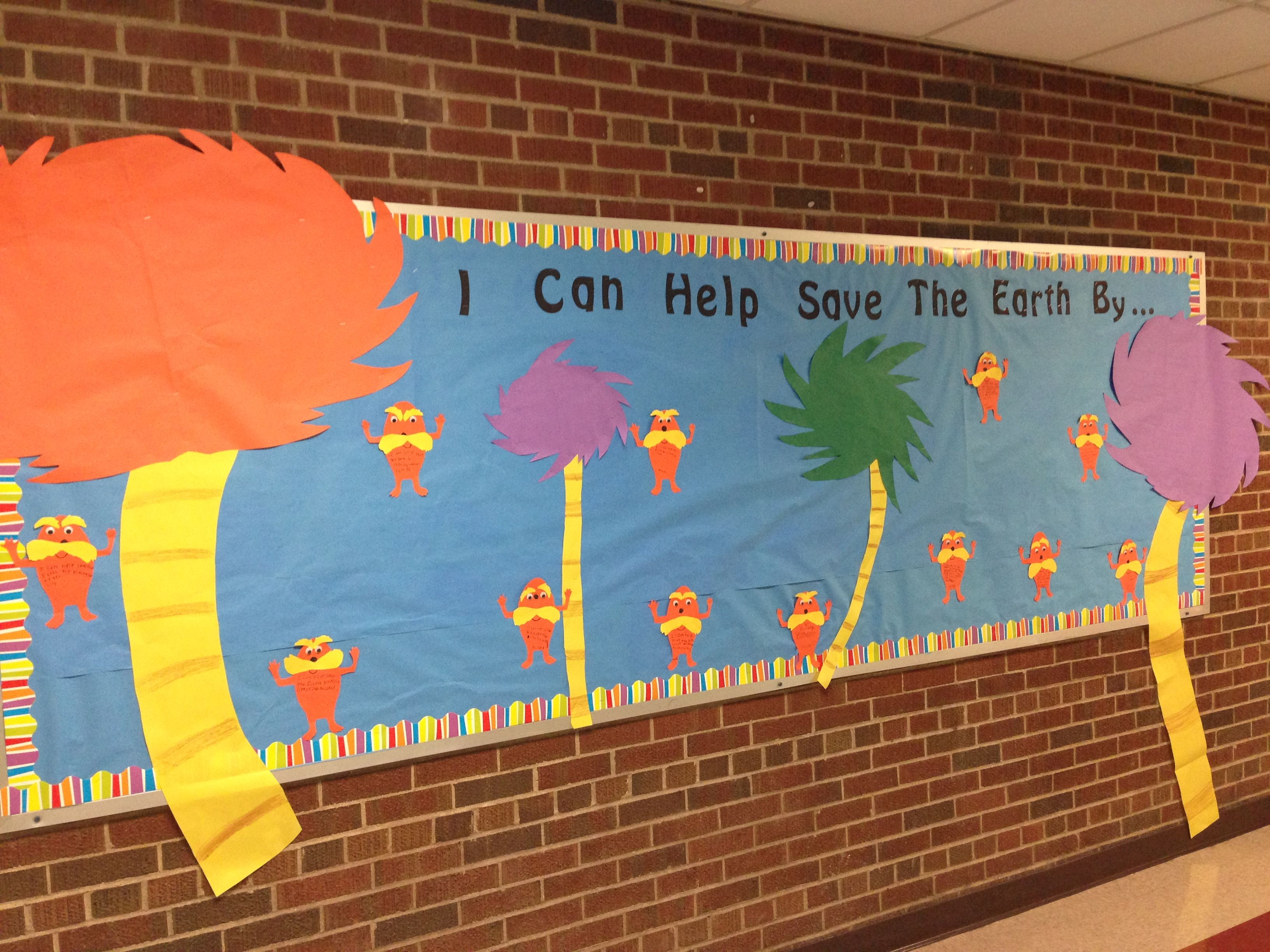 earth day bulletin board dr seuss u0027 the lorax classroom ideas