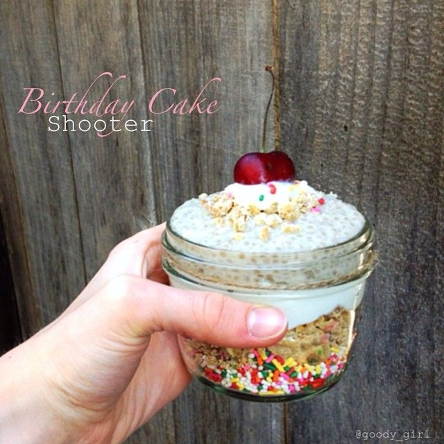 Birthday Cake Shooter Clean Eating Pinterest Birthday Cakes