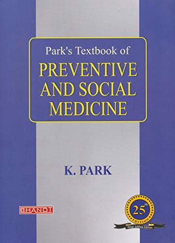 Park S Textbook Of Preventive And Social Medicine 25th Edition 2019 Medical Textbooks Nursing Textbooks Medicine Book
