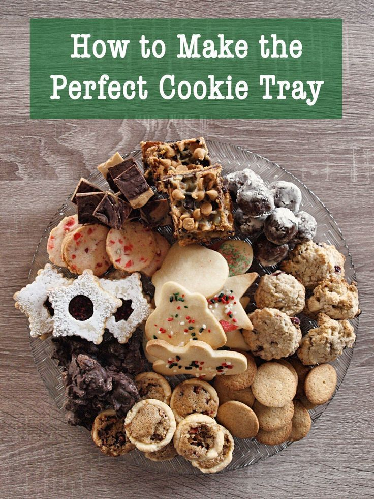 How to Make the Perfect Cookie Tray for a Special Occasion