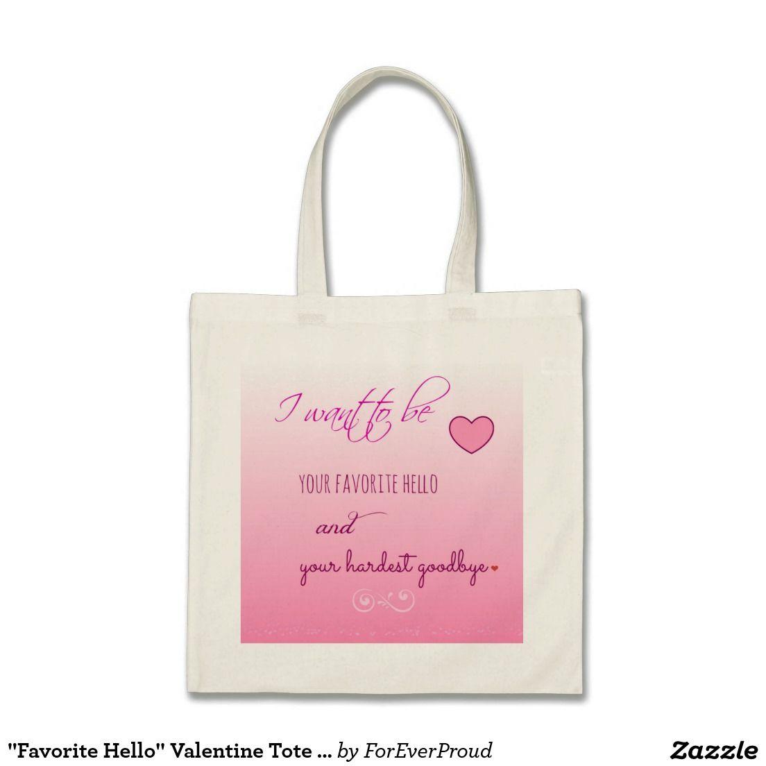 """""""Favorite Hello"""" Valentine Tote Bag"""