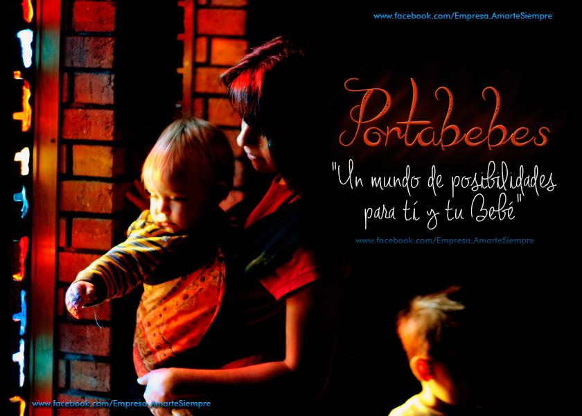 """Gozar de una maternidad y una paternidad plena es lo que todo padre desea cuando tiene un hijo. Por eso los Portabebés Ergonómicos son una herramienta fundamental cuando de crear y afianzar lazos afectivos se trata y a la hora de transportar a nuestros hijos.  Portabebé AMARTE SIEMPRE """"Construyendo lazos afectivos, fuertes y duraderos"""""""