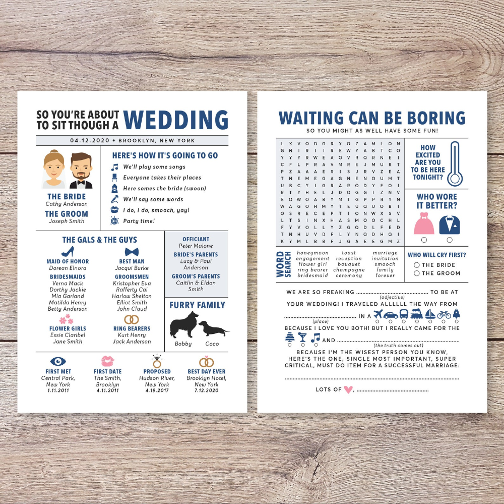 "We are in love with this fun 2-sided infographic wedding program with fun games and trivia for your wedding guests!  See all wedding programs here: www.etsy.com/shop/PuffPaperCo/items?search_query=All-WP01 ________________________________________________________________________________________ ★ HOW TO ORDER Enter the following details into the ""NOTES to puffpaperco"" box on the checkout screen: —Bride & Groom's Names —Bride & Groom's Portrait Details (e.g. M5, C, Glasses):  —Wedding Date & Location: —Here's how it's Going to Go: —Bride & Groom's Parents: —Maid of Honor & Bridemaids: —Best Man & Groomsmen: —Ring Bearer & Flower Girls: —Furry Family (Name/s & Dog Breed): —First Met (Location & Date): —First Date (Location & Date): —Proposed (Location & Date): —Best Day Ever (Location & Date): —Changes on the trivia page (optional): —Optional: (any additional color/text changes) (Check your Etsy inbox within 2-3 business days to approve the design) ★ Do note that the PRINTED WEDDING PROGRAMS take 7-10 business days to arrive after design approval. ________________________________________________________________________________________ ★ PRINTED WEDDING PROGRAMS  —Double-sided printing on 5x7 smooth white card stock  —White envelopes are included ★ DIGITAL DOWNLOAD  —Design measures 5x7 inches —JPEG & PDF file/s with be emailed to you upon design approval. —Printing suggestions : Kinko's / Vistaprint / Mpix / Office Depot / Kinko's / Staples / CVS / Costco / moo.com ________________________________________________________________________________________ Questions? Email us at hello [!at] puffpaperco.com"