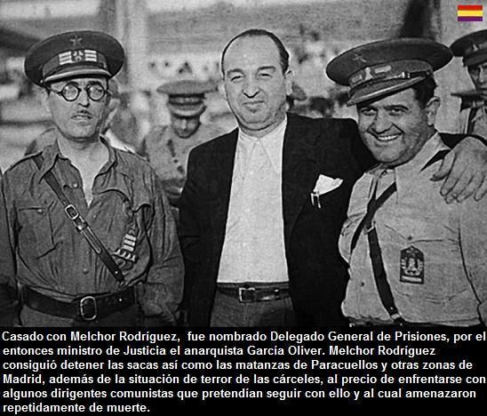 El 28 de marzo, en el Ayuntamiento de Madrid se encuentra el concejal y anarquista Melchor Rodríguez, conocido como elÁngel Rojo por su oposición a las sacas de noviembre del 36, que salvarían a muchos reos de los asesinatos masivos de los comunistas, con el joven Santiago Carrillo a la cabeza.
