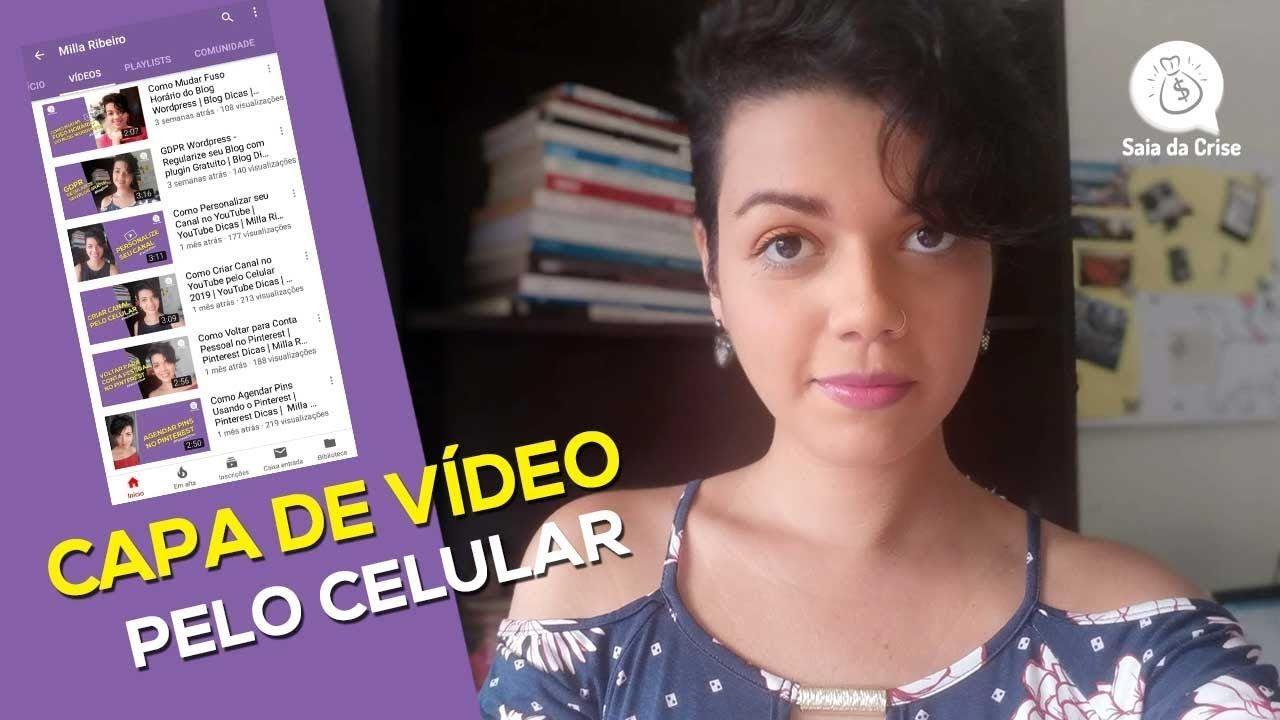 Como Colocar Capa No Video Do Youtube Pelo Celular Passo A Passo