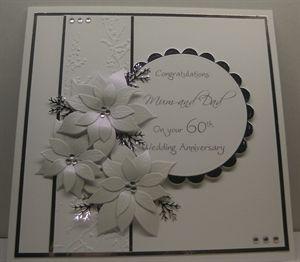 Diamond Wedding Card By Missyg Anniversary Cards Handmade Wedding Anniversary Cards Wedding Cards