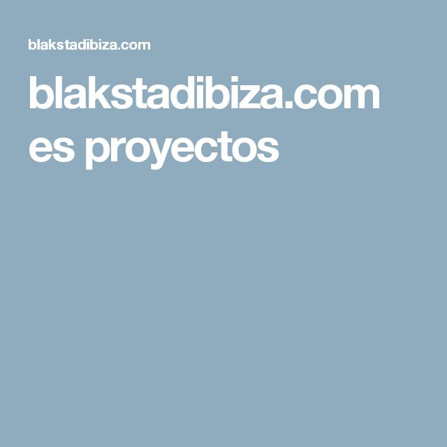 blakstadibiza.com es proyectos