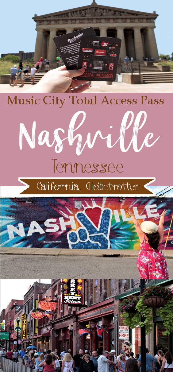 Nashville with the Music City Total Access Pass