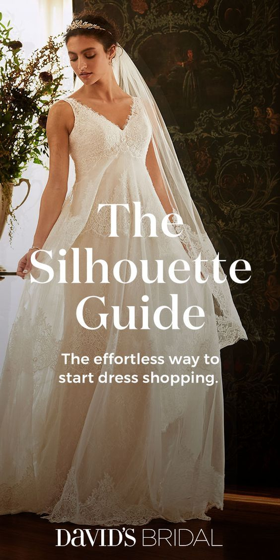 Pinpoint The Wedding Dress Silhouette That Ll Bring Out Your Best Visit Davidsbridal Com For Al Wedding Dress Silhouette Wedding Dresses Elegant Wedding Dress