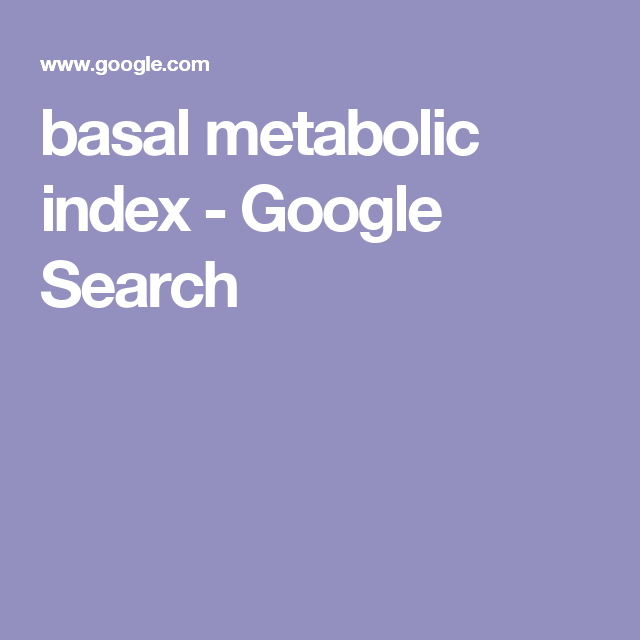 basal metabolic index - Google Search