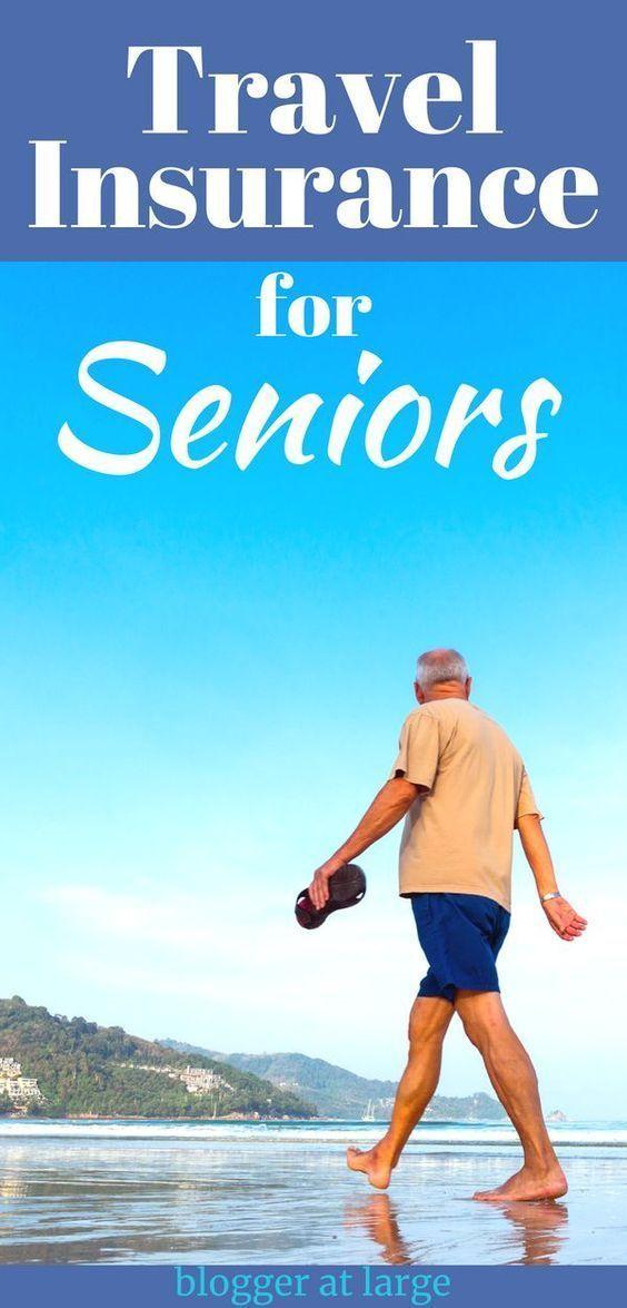 Travel insurance for seniors  Blogger at Large Travel insurances for Seniors