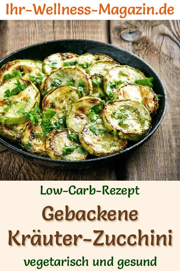 Low-Carb-Rezept für gebackene Kräuter-Zucchini – vegetarisches Hauptgericht