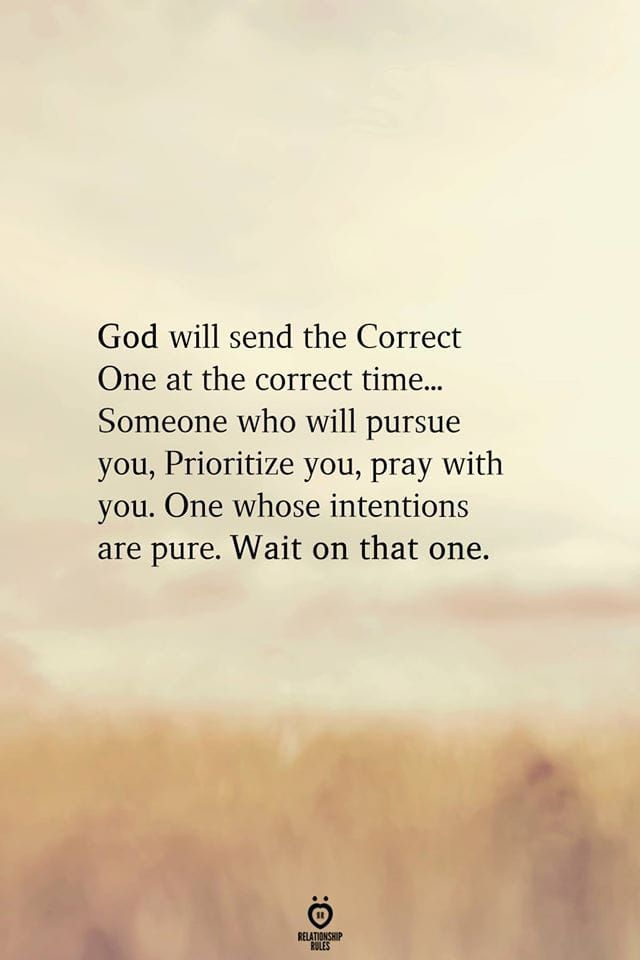 God Will Send The Correct One At the Correct Time
