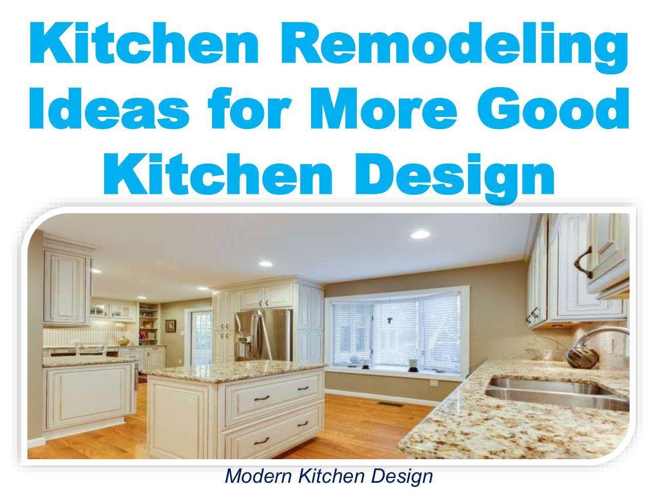 Kitchen Remodeling Ideas for More Good Kitchen Design | Kitchen ...