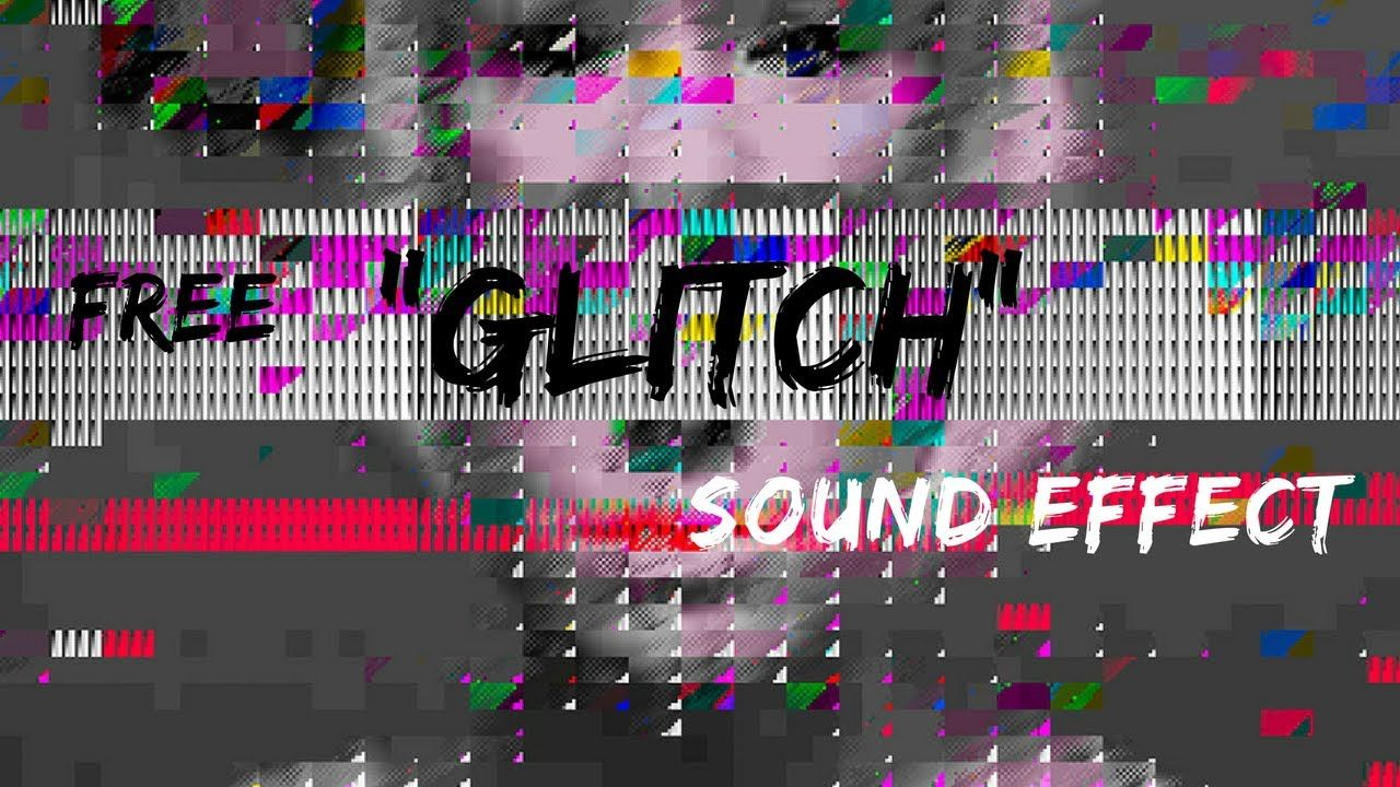 Free Glitch sound effects YouTube (With images) Motion