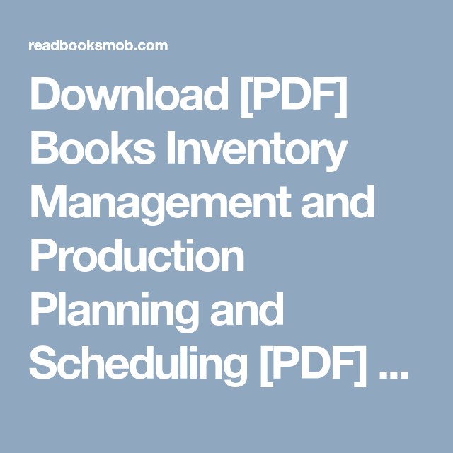 Inventory Management And Production Planning And Scheduling Ebook