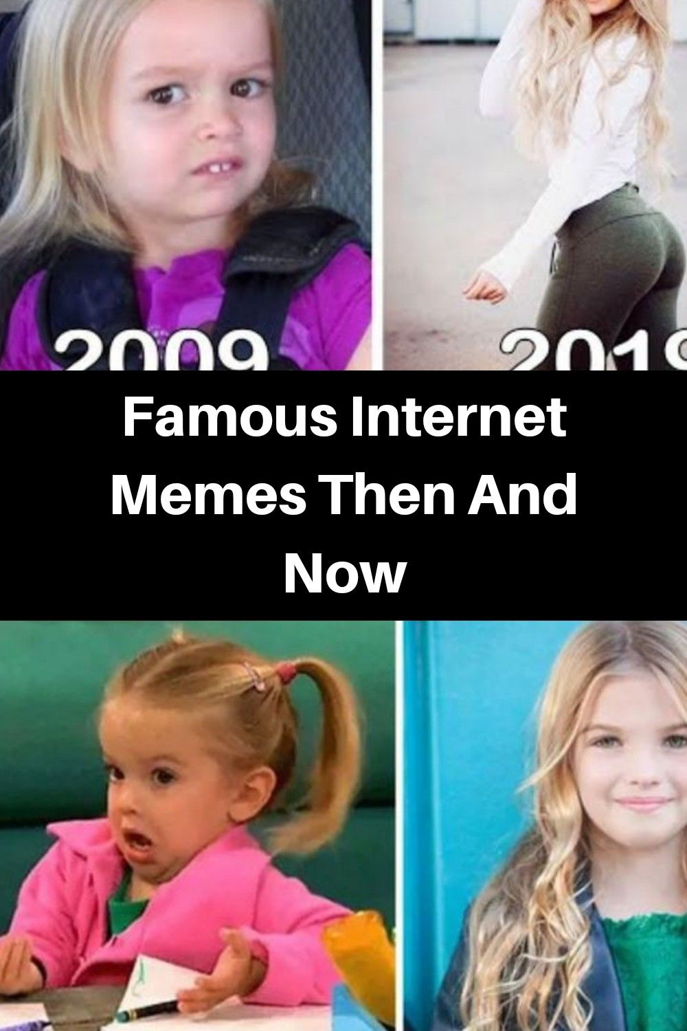 Everyone S Favorite Memes Are All Grown Up Here S What They Look Like Now In 2021 Famous Memes Funny Humor