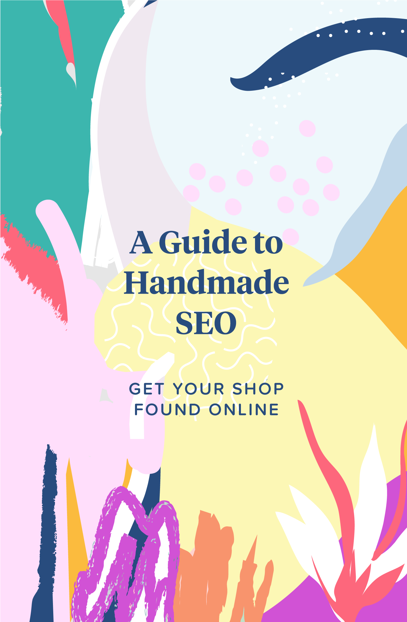 Handmade Seo A Guide To Get Your Shop Found Online By
