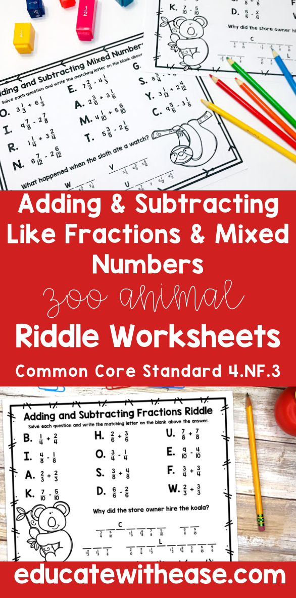 Adding & Subtracting LIKE Fractions & Mixed Numbers 4.NF.3