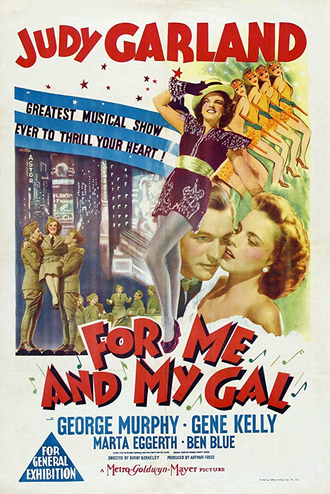 Judy Garland, Gene Kelly, and George Murphy in For Me and My Gal ...