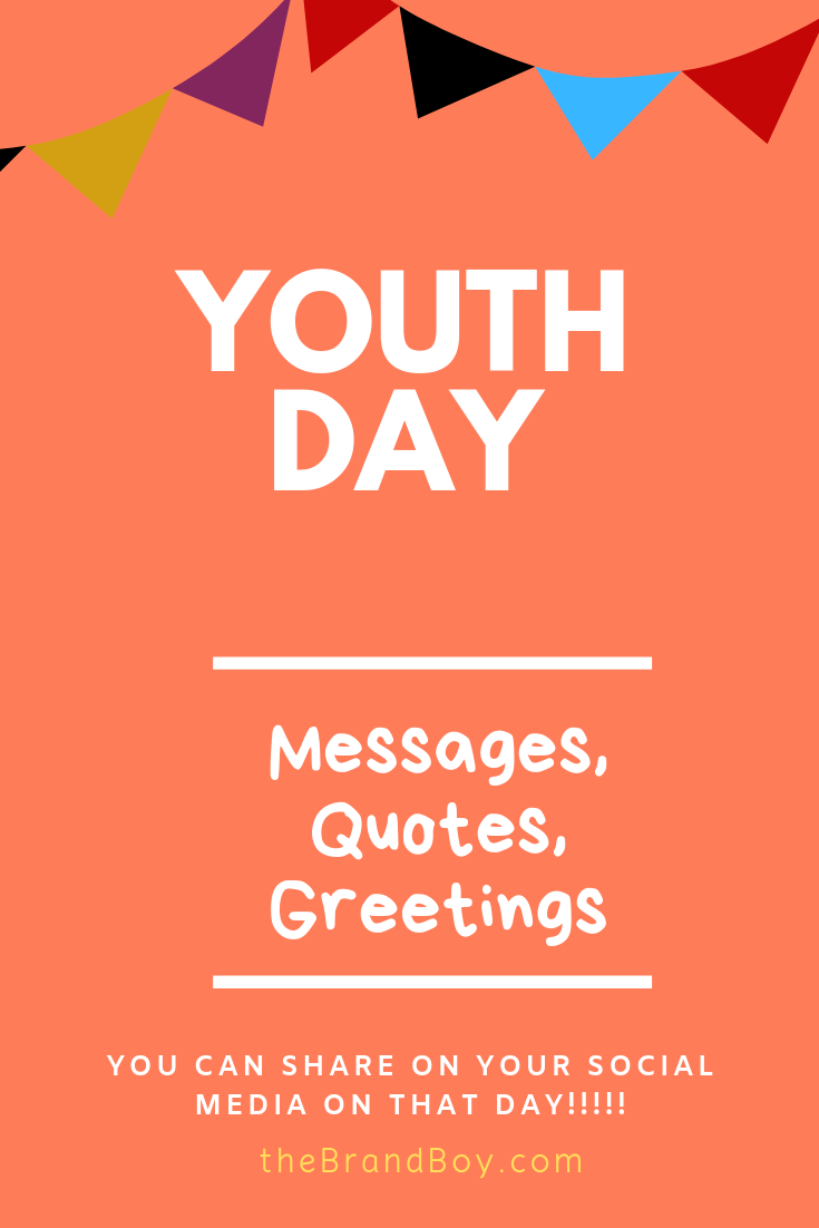 Youth Day 75 Best Messages Quotes Greetings Youth Day