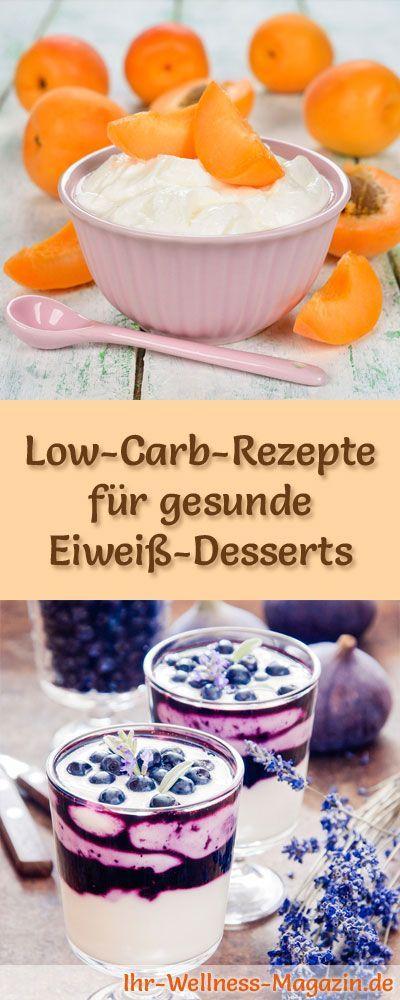 26 Rezepte für Low Carb Eiweiß-Desserts - gesunder Nachtisch