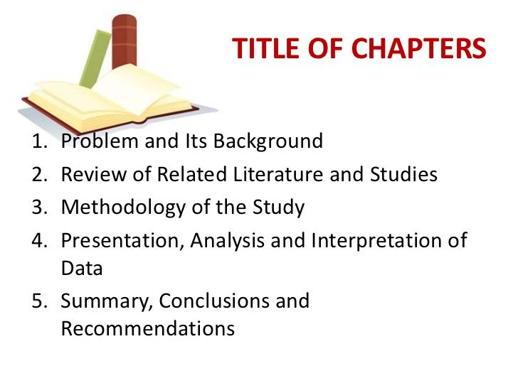Title Of Chapters1 Problem And Its Background2 Review Of Related Literature And Studies3 Methodology Of The Study Thesis Conceptual Framework Guided Writing