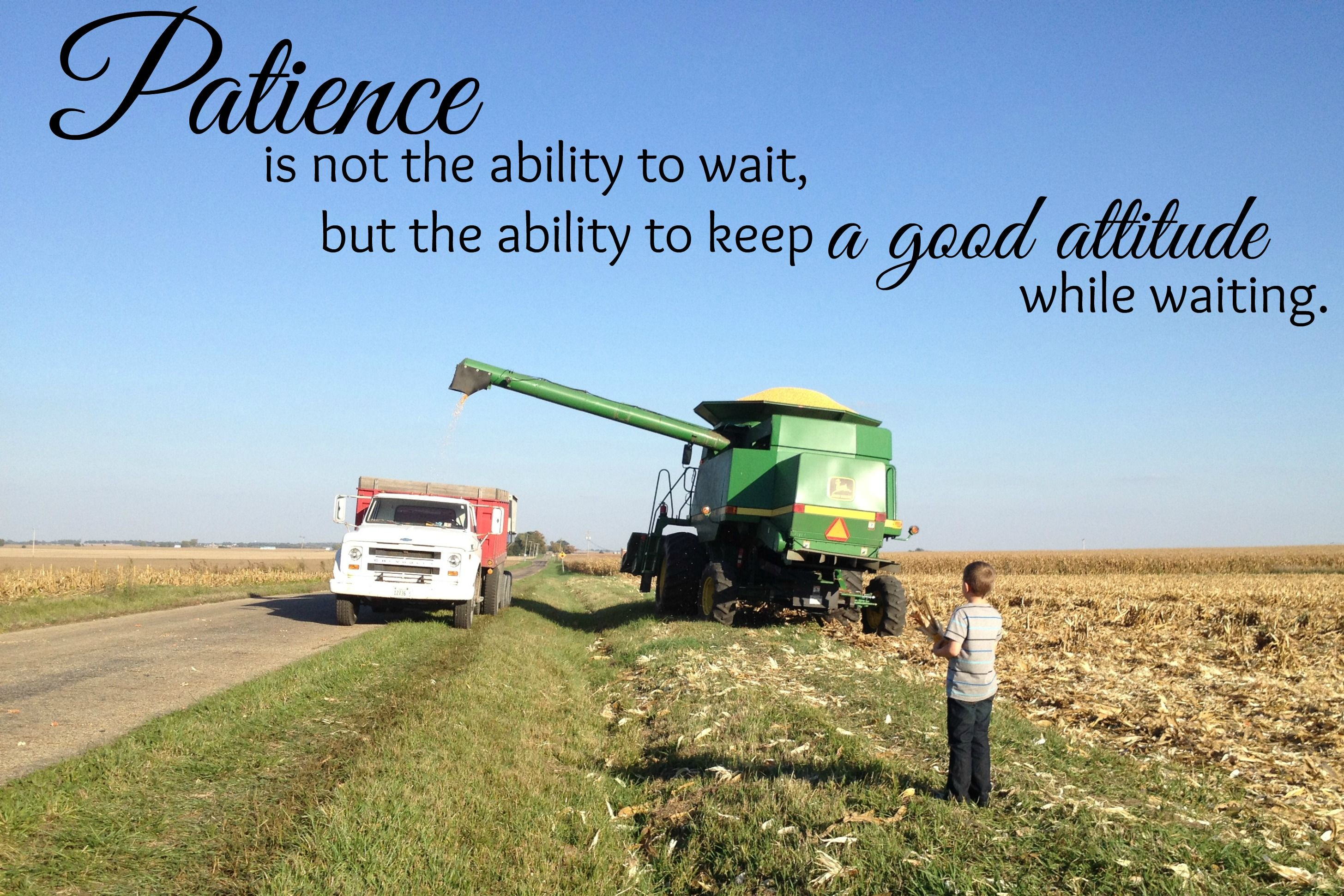 Friday Farm Photo On Waiting Farm Life Quotes Farm Quotes