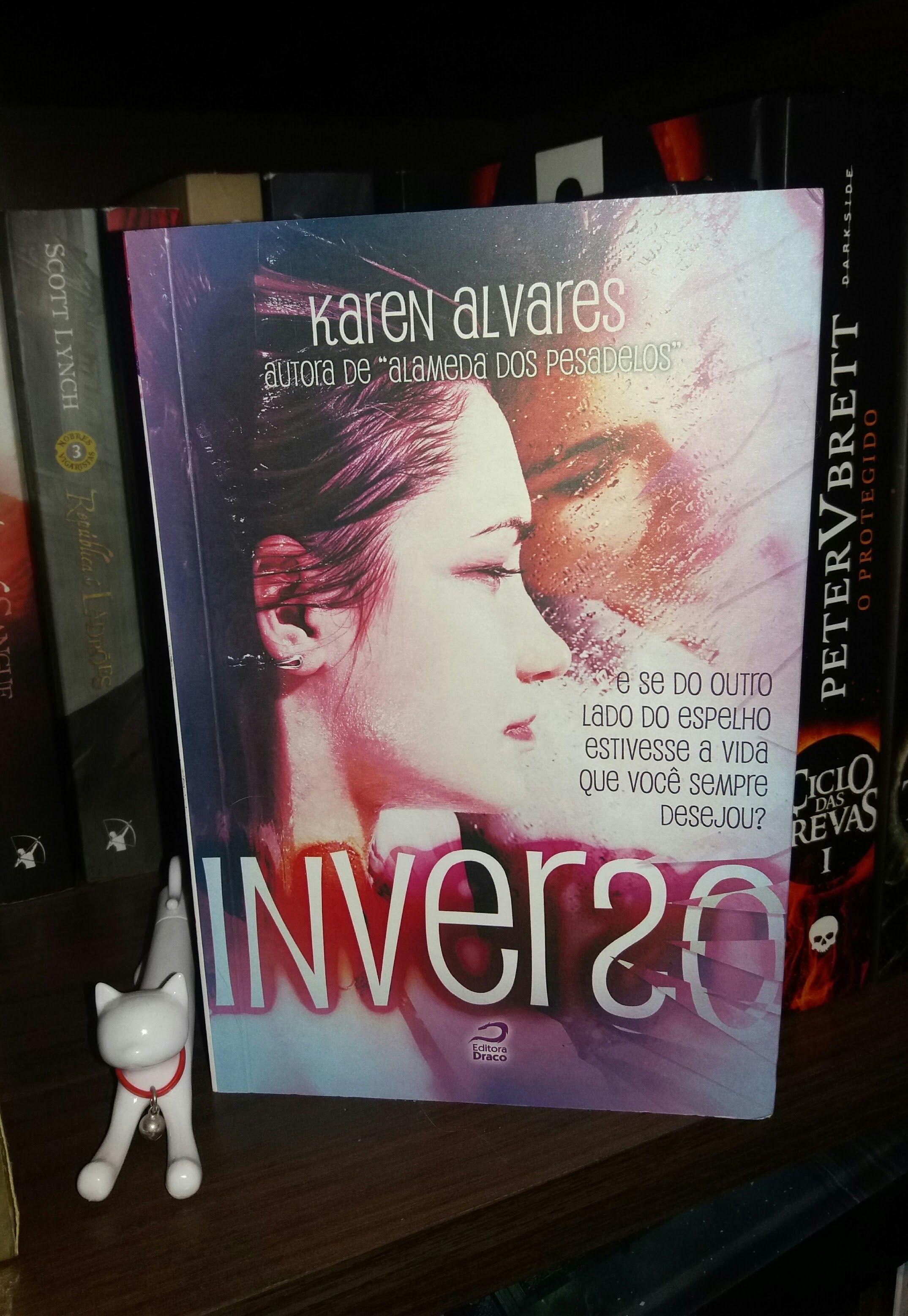 """A resenha da semana é de """"Inverso"""", livro de Karen Alvares. Confiram!"""