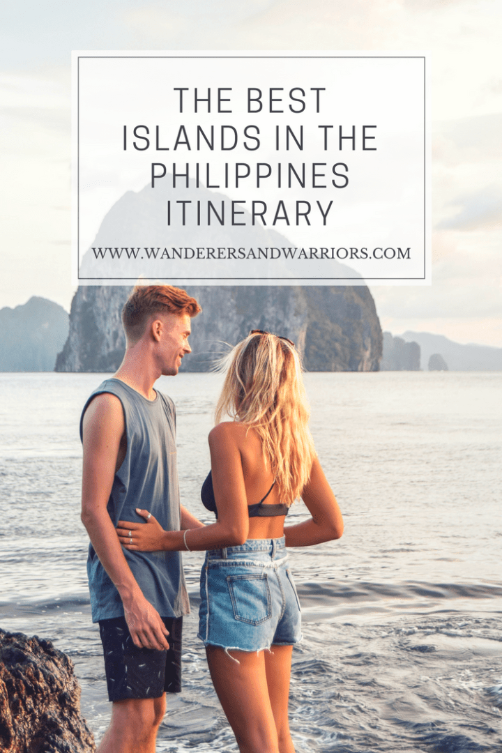 Philippines Itinerary The Best Islands In The Philippines